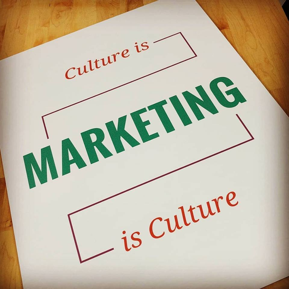 Culture is Marketing is Culture